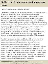 ... Instrumentation Design Engineer Sample Resume 1 16. Fields Related To