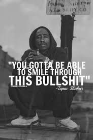 Tupac Quotes About Life Goes On