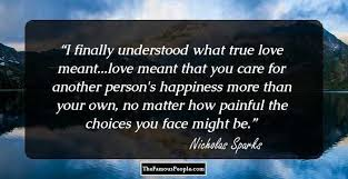 40 Greatest Nicholas Sparks Quotes To Remember Delectable Nicholas Sparks Quotes