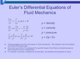 these equations are the very basis of fluid mechanics