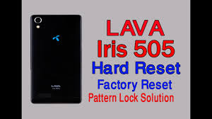 lava iris 505 hard reset