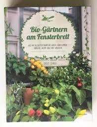 Buchempfehlung Biogärtnern Auf Dem Fensterbrett Von Birgit Lahner