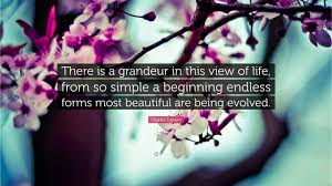 "Endless Forms Most Beautiful Quote Best of Charles Darwin Quote ""There Is A Grandeur In This View Of Life"