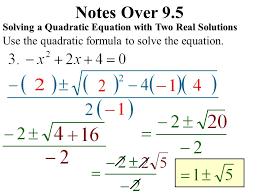 4 notes over 9 5 use the quadratic formula