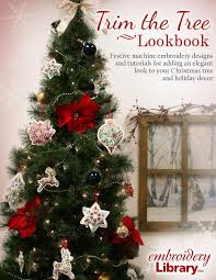 Embroidery Library Christmas Designs Embroidery Library Trim The Tree Lookbook By Embroidery