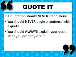 Quote It What Is A Quote Why Use A Quote Ppt Video Online Download