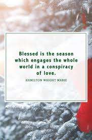 Christmas Quotes About Love Beauteous 48 Merry Christmas Quotes Inspirational Holiday Sayings