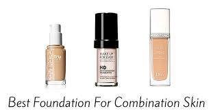 makeup foundation for oily acne skin best foundation for bination skin