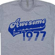 awesome since 1977 t shirt funny 40th birthday gift mens womens vine made in personalized t shirt t shirt logos from amesion06ljl 12 08 dhgate