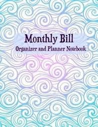 monthly bill organizer notebook monthly bill organizer and planner notebook extra large budget