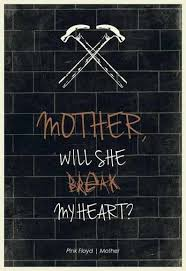 Pink Floyd Quotes 41 Inspiration Music Quotes Pink Floyd Mother Music Quotes The Wall Pinkfloyd24