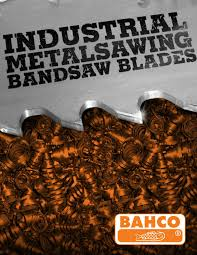 Snap On Industrial Brands Releases Bahco Band Saw Blade Catalog