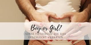Junge Oder Mädchen So Verrätst Du Das Geschlecht Deines Babys