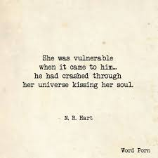 Vulnerable N.R Hart quote Word porn Word Porn Pinterest