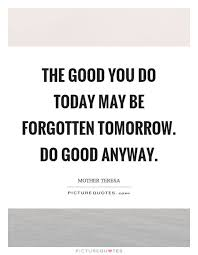 Do Good Anyway Quotes