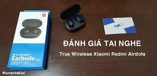 Đánh giá tai nghe True Wireless Xiaomi Redmi Airdots