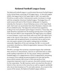 national football league essay national football league essay the national football league is a professional american football league in the