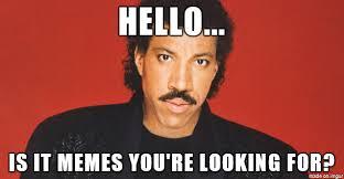 Lionel Hello Memes - Meme on Imgur via Relatably.com