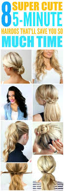 5 Minute Hairstyles For Girls 25 Best Ideas About Super Cute Hairstyles On Pinterest Cute