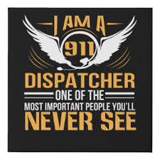 Many of your duties as a police officer will involve sudden bursts of. Dispatcher Art Wall Decor Zazzle