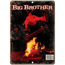 Free shipping on qualified orders. Big Brother Magazine Cover 666 Skateboard 10 X 7 Reproduction Metal Rusty Walls Sign Shop