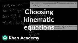 choosing kinematic equations one dimensional motion ap physics 1 khan academy