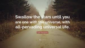 "Universal Life Quote Soen Nakagawa Quote ""Swallow the stars until you are one with the 89"