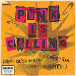 Punk Is Calling: Four Decades Of Disruption on Double J