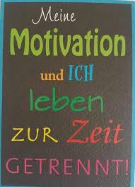 Meine Motivation Und Ich Lustige Spruche
