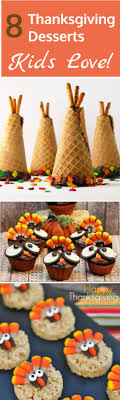 Thanksgiving Desserts Kids Love - Looking for fun Thanksgiving ideas for  your kids? Have a