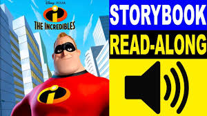 the incredibles read along story book read aloud story books for kids kids story books