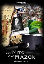 Documental: Del Mito a la Razón. Hablando de Ciencia.