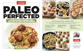 Country Test Kitchen Recipes Information For Media Booksellers Paleo Perfected