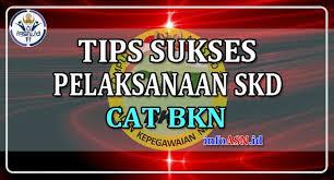 Untuk mendownload contoh soal seleksi kompetensi dasar cat bkn cpns 2019, silahkan langsung klik link download di bawah ini, kemudian klik tombol download. Tips Sukses Pelaksanaan Skd Cpns 2019 2020 Cat Bkn