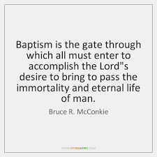 Baptism Quotes Stunning Baptism Is The Gate Through Which All Must Enter To Accomplish The