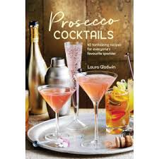 prosecco ls 40 tantalizing recipes hardback