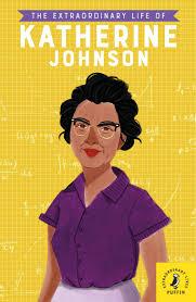 The Extraordinary Life of Katherine Johnson (Extraordinary Lives): Jina,  Devika: 9780241375440: Amazon.com: Books