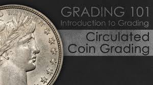 How To Grade Circulated Coins Introduction To Coin Grading