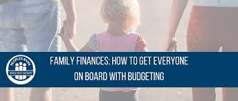 Family Finances How To Get Everyone On Board With Budgeting