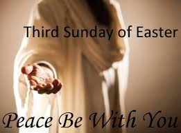 peace be with you 3rd sunday of easter (2) – St. Mary – St. Paul Parish