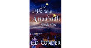 The Portals of Amaranth by LD Conder