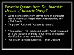 Quotes Do Androids Dream Of Electric Sheep