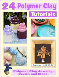24 polymer clay tutorials polymer clay jewelry home decor and more free ebook