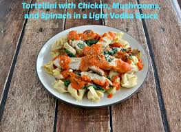 buitoni torellini with en mushrooms and spinach in a lighter vodka sauce