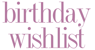 birthday wishlist life according to sca