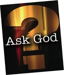 Image result for ask God