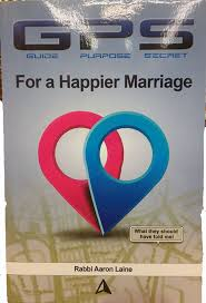 GPS For a Happier Marriage : Rabbi Aaron Laine | MySefer.com