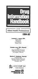 Drug Information Handbook: For the Allied Health Professional 1994-1995 -  Leonard Ed Lance - Google Books