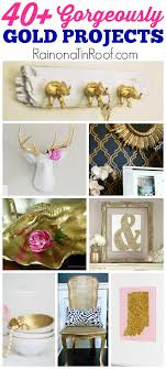 40 gold home decor diy projects and crafts easy home projects easy crafts