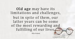 Old Age Quotes Stunning Old Age The Best Age Quotes